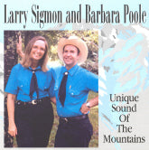 LARRY SIGMON & BARBARA POOLE 'Unique Sound Of The Mountains'       SIGMON-307392-CD