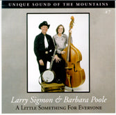 LARRY SIGMON & BARBARA POOLE 'A Little Something For Everyone'