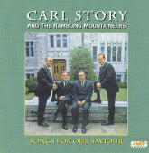 "CARL STORY ""Songs For Our Saviour"""