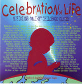 VARIOUS ARTISTS 'Celebration of Life Musicians Against Childhood Cancer'