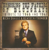 RICKY SKAGGS & KENTUCKY THUNDER 'Honoring The Fathers Of Bluegrass' SKFR-1008-CD
