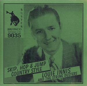 LOUIE INNIS 'Skip, Hop & Jump Country Style' CD-9035