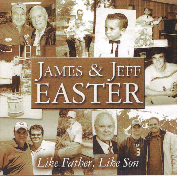 JAMES & JEFF EASTER 'Like Father, Like Son'
