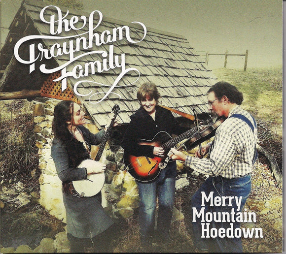 THE TRAYNHAM FAMILY 'Merry Mountain Hoedown'