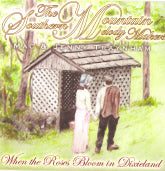 MAC & JENNY TRAYNHAM 'When The Roses Bloom In Dixieland'