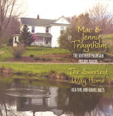 MAC & JENNY TRAYNHAM 'The Sweetest Way Home'