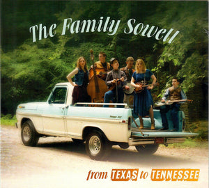 THE FAMILY SOWELL 'From Texas to Tennessee' SOWELL-2019-CD