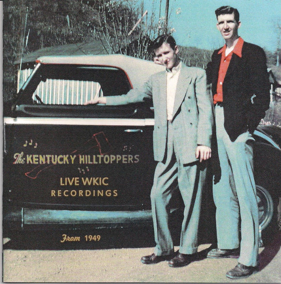 KENTUCKY HILLTOPPERS 'Live WKIC Recordings from 1949'