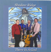 SHADOW RIDGE 'There Is A God'