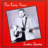 SCOTTIE SPARKS 'The Early Years'