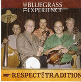 BLUEGRASS EXPERIENCE 'Respect For Tradition'