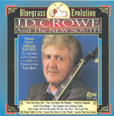 J.D. CROWE AND THE NEW SOUTH 'Bluegrass Evolution'