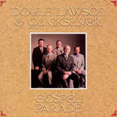 DOYLE LAWSON & QUICKSILVER 'Gospel Parade' SH-3936-CD