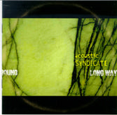 ACOUSTIC SYNDICATE 'Long Way'   SH-3993-CD
