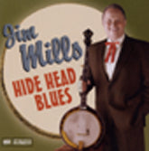 JIM MILLS 'Hide Head Blues' SH-4004-CD
