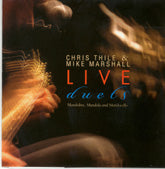 MIKE MARSHALL & CHRIS THILE 'Live Duets'