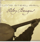 RILEY BAUGUS 'Long Steel Rail' SH-4019-CD