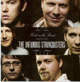THE INFAMOUS STRINGDUSTERS 'Fork In the Road'
