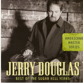 JERRY DOUGLAS 'Best Of The Sugar Hill Years'