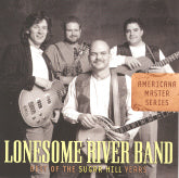 LONESOME RIVER BAND 'Best Of The Sugar Hill Years' SH-4033-CD OUT-OF-PRINT