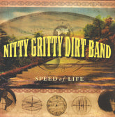NITTY GRITTY DIRT BAND 'Speed Of Life'