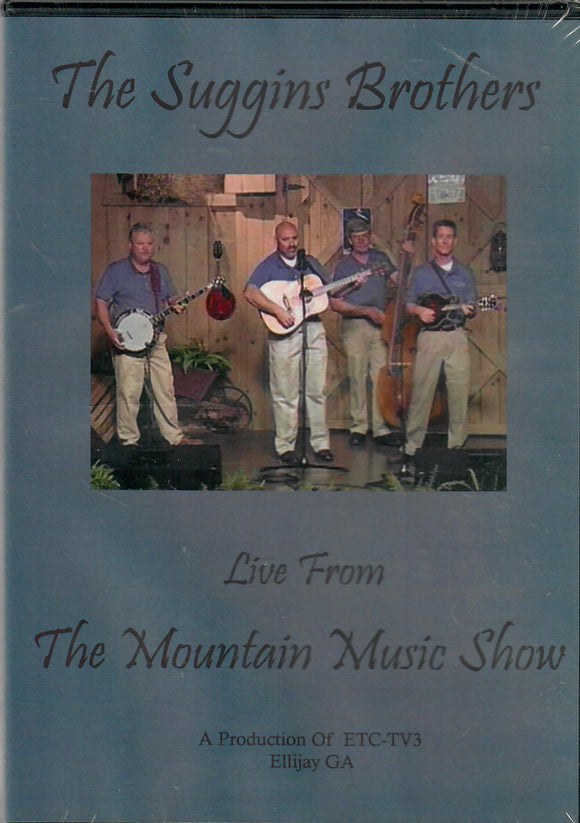 THE SUGGINS BROTHERS 'Live from The Mountain Music Show'  SUGGINS-2007-DVD