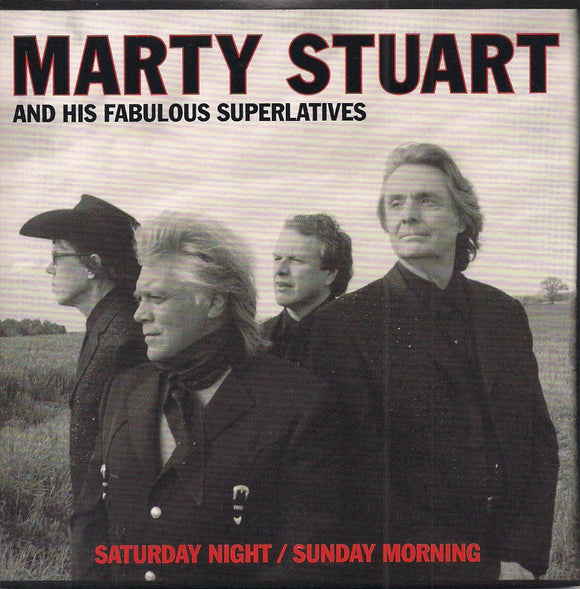 MARTY STUART AND HIS FABULOUS SUPERLATIVES 'Saturday Night/Sunday Morning'