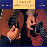 SANDY ROTHMAN - STEVE POTTIER 'Bluegrass Guitar Duets'