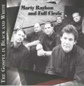 MARTY RAYBON AND FULL CIRCLE 'The Gospel In Black And White'