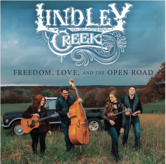 LINDLEY CREEK 'Freedom, Love, And The Open Road' PRC-1244-CD