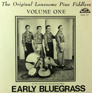 LONESOME PINE FIDDLERS 'Early Bluegrass. Vol. 1' - LP