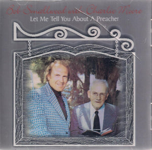 BOB SMALLWOOD & CHARLIE MOORE 'Let Me Tell You About A Preacher' O-H-70006
