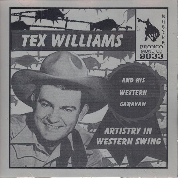 TEX WILLIAMS 'Artistry In Western Swing' CD-9033