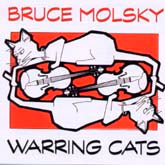 BRUCE MOLSKY 'Warring Cats'