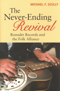 The Never Ending Revival' by Michael F. Scully