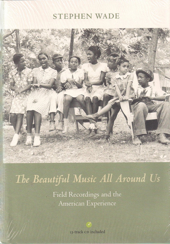 THE BEAUTIFUL MUSIC ALL AROUND US - BOOK: WADE