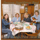TENNESSEE HEARTSTRINGS BAND 'New Strings, New Hearts'