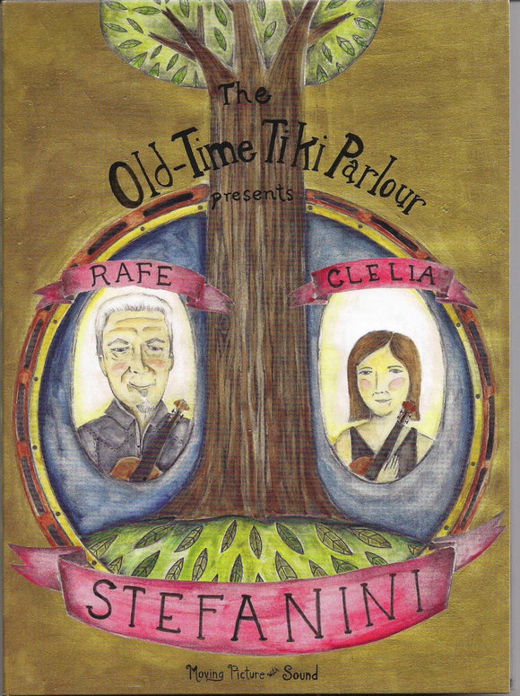 RAFE & CLELIA STEFANINI 'The Old Time Tiki Parlour Presents...' TIKI-9900-DVD
