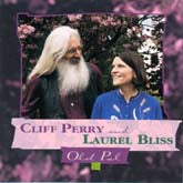 CLIFF PERRY & LAUREL BLISS 'Old Pal'
