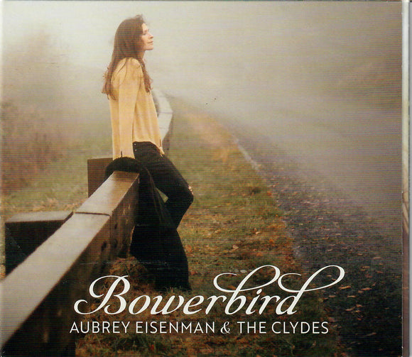 AUBREY EISENMAN AND THE CLYDES 'Bowerbird'  TR-190426-CD