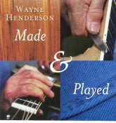 WAYNE HENDERSON 'Made & Played'