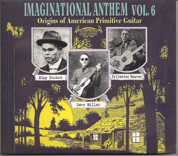 VARIOUS ARTISTS 'Imaginational Anthem Volume 6 - Origins of American Primitive Guitar' TSQ-2851-CD