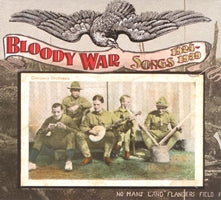 VARIOUS 'Bloody War: Songs, 1924-1939' TSQ-2479-CD