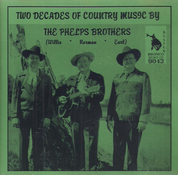 THE PHELPS BROTHERS 'Two Decades of Country Music' CD-9043