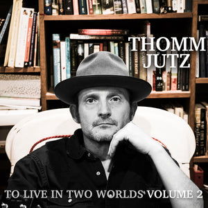 THOMM JUTZ 'To Love In Two Worlds Vol. 2' MH-1860-CD