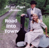 BILL AND MAGGIE ANDERSON 'Road Into Town'    VAM-05-CD