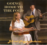 BILL AND MAGGIE ANDERSON 'Going Home To The Fold'