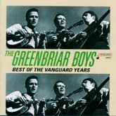 GREENBRIAR BOYS 'Best of the Vanguard Years' (1961-1966) 2CDs