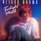 ALISON BROWN 'Twilight Motel'      VCD-79465-CD