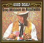 DOC WATSON 'Good Deal'